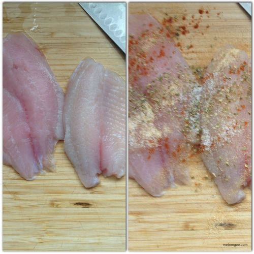 I seasoned the tilapia with salt, a pinch of cayenne pepper, 1 tsp dried oregano and the juice of 1/2 a lemon.