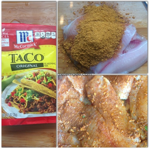 I am using tilapia filets for my fish tacos. Season about 6 tilapia filets with 1 packet of store bought taco seasoning. Any brand will do. Let marinade for 15 to 30 minutes.