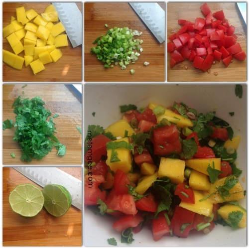 For the mango salsa you will need.  1 firm yellow (1/2 ripe) mango. diced (about 2 cups of diced mangoes). 5 heads of green onions, finely chopped 1 roma tomato, diced 1/4 cup of cilantro The juice of 1/2 lime.  Add all the ingredients to a bowl, add a pinch of salt and some cayenne pepper and mix together.